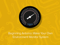 Beginning Arduino 'Make Your Own Environment Monitor System' Course - Product Image