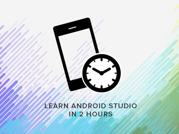 Learn Android Studio in 2 Hours - Product Image