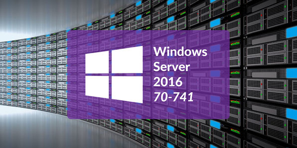 Microsoft 70-741: MSCA Networking With Windows Server 2016 - Product Image