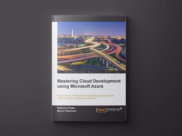 Mastering Cloud Development Using Microsoft Azure