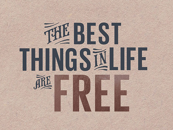 The Best Things In Life Are Free - Product Image