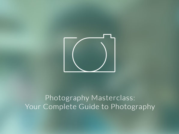 Photography Masterclass: Your Complete Guide to Photography - Product Image
