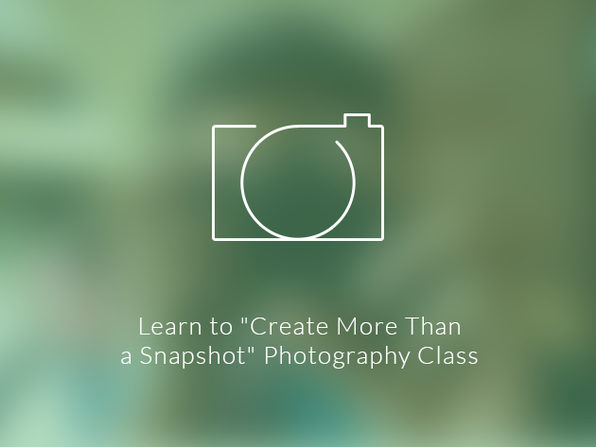 """Learn to """"Create More Than a Snapshot"""" Photography Class - Product Image"""