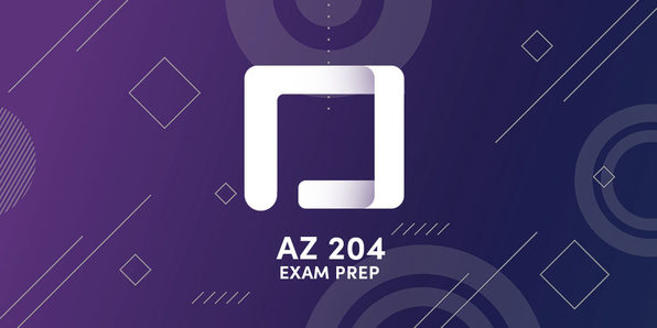 AZ-204 Developing Solutions for Microsoft Azure Exam Prep - Product Image