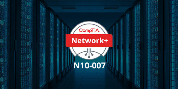 CompTIA Network+ N10-007 Complete Video Course & Pracitce Test - Product Image
