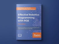 Effective Robotics Programming With ROS (Third Edition) - Product Image