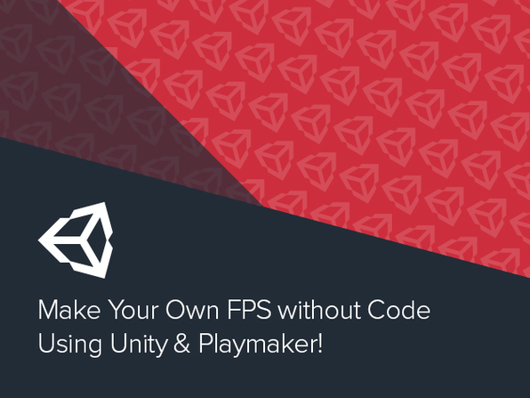 Make Your Own FPS without Code Using Unity & Playmaker  - Product Image