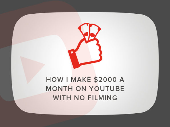 'How I Make $2000 a Month on YouTube With No Filming' Course - Product Image
