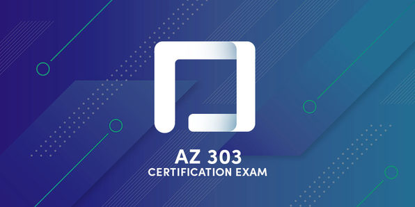 AZ-303 Azure Architecture Technologies Certification Exam - Product Image