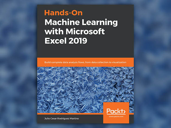 Hands-On Machine Learning with Microsoft Excel 2019 - Product Image