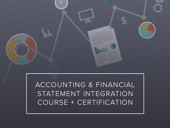 Accounting & Financial Statement Integration Course + Certification - Product Image