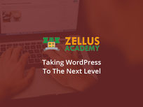 Zellus Academy Taking WordPress to the Next Level - Product Image
