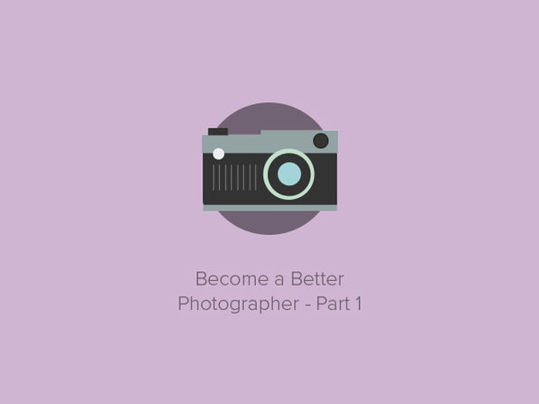 Become a Better Photographer - Part 1 - Product Image