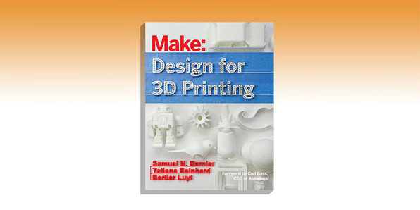 Make: Design For 3D Printing - Product Image