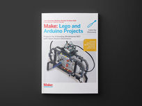 Make: Lego & Arduino Projects: 1st Edition - Product Image