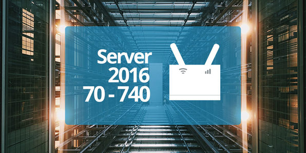 Microsoft 70-740: Install, Storage & Compute with Windows Server 2016 - Product Image
