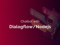 Chatbot with Dialogflow/Nodejs - Product Image