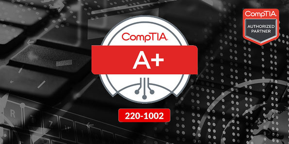 CompTIA A+ (220-1002) - Product Image
