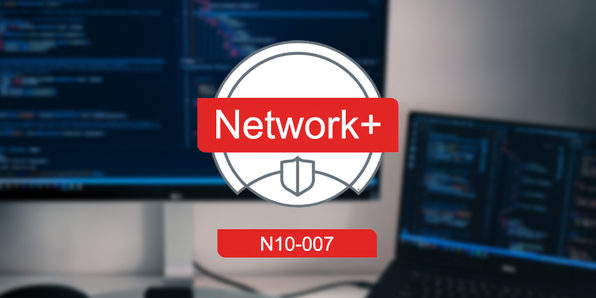 TOTAL: CompTIA Network+ Certification (N10-007) - Product Image