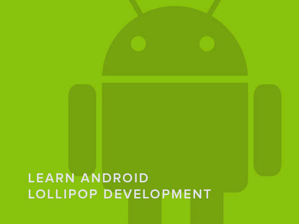 Learn Android Lollipop Development (& Marshmallow!) - Product Image
