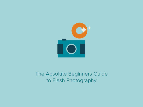 The Absolute Beginners Guide to Flash Photography - Product Image