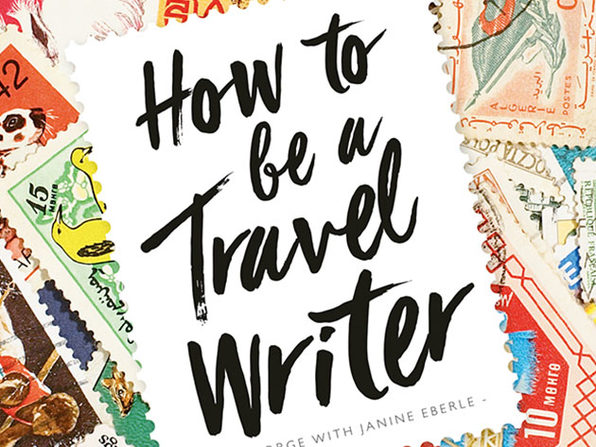 How To Be A Travel Writer - Product Image